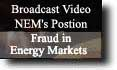 Broadcast Video NEM's Position on Fraud in Energy Markets
